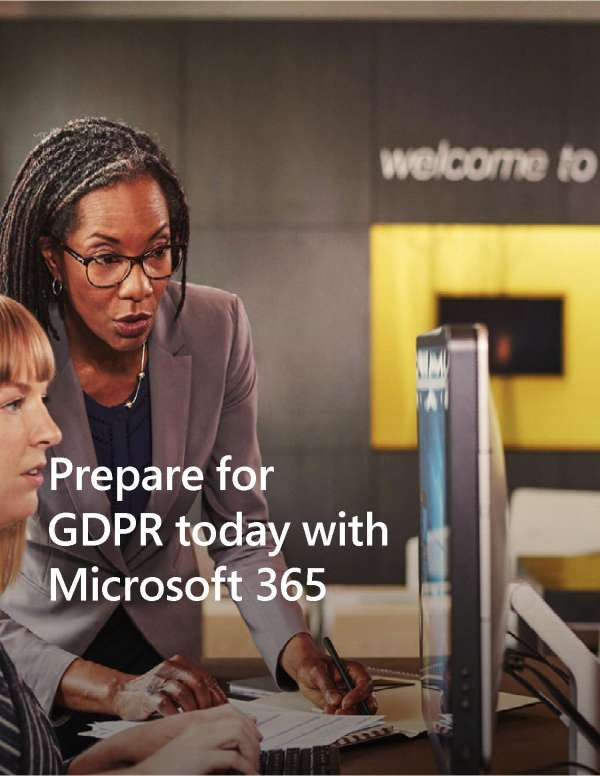 , Prepare for GDPR today with Microsoft 365