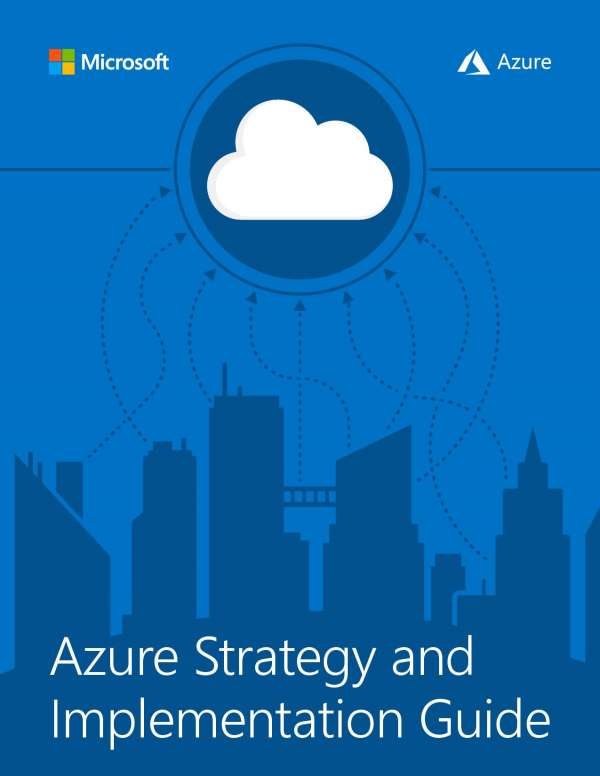 , Azure Strategy and Implementation Guide
